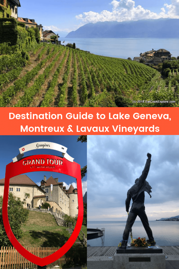 Destination Guide to Lake Geneva, Montreux & Lavaux Vineyards